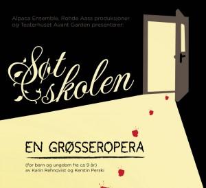 Søtskolen - En produksjon av Alpaca Ensemble, Rhode-Aass Produksjoner og Teaterhuset Avant Garden